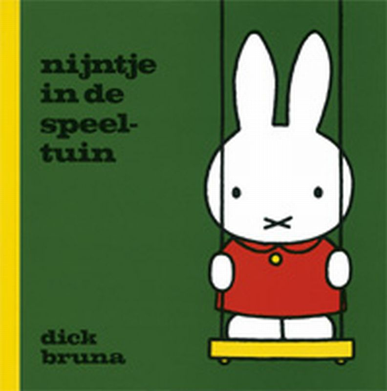 Nijntje in de speeltuin / Dick Bruna