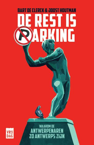 De rest is parking / Bart De Clerck