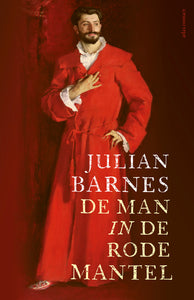 De Man in de Rode Mantel / Julian Barnes