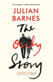 The Only Story / Julian Barnes