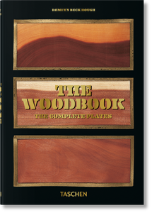Romeyn B. Hough. The Woodbook. The Complete Plates / Klaus Ulrich Leistikow