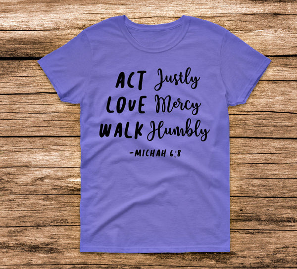 Act Justly Tee