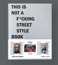 Load image into Gallery viewer, THIS IS NOT A F*CKING STREET STYLE BOOK