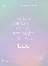 Load image into Gallery viewer, I NEVER BELIEVED IN LOVE AT FIRST SIGHT UNTIL I SAW IBIZA