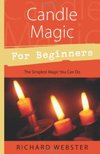 Load image into Gallery viewer, CANDLE MAGIC FOR BEGINNERS - Author: Webster, Richard