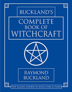 BUCKLAND'S COMPLETE BOOK OF WITCHCRAFT - Author: Buckland, Raymond