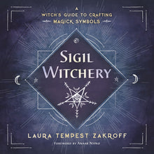 Load image into Gallery viewer, SIGIL WITCHERY - Author: Zakroff, Laura Tempest