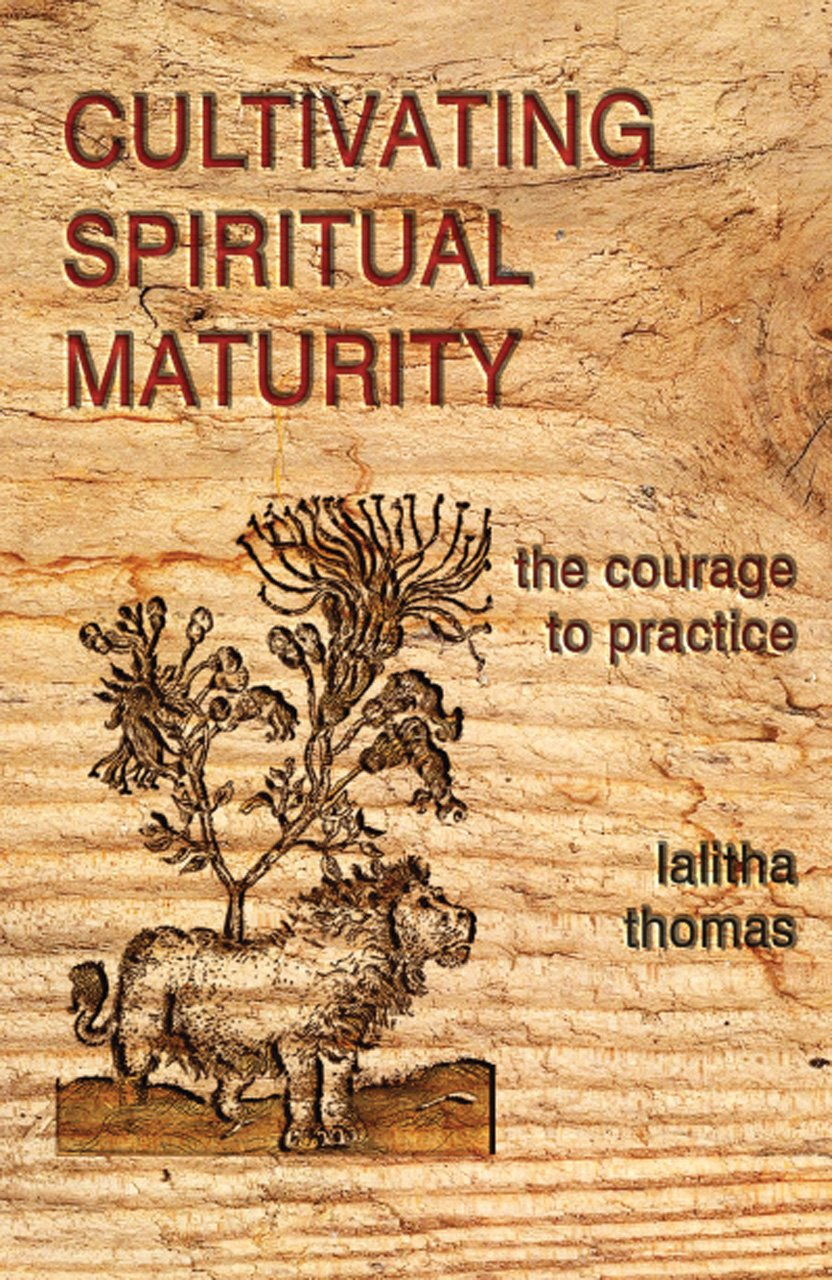 CULTIVATING SPIRITUAL MATURITY - Author: Thomas, Lalitha