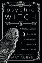Load image into Gallery viewer, PSYCHIC WITCH - Author: Auryn, Mat & Hunter, David