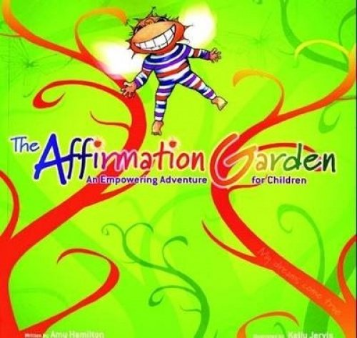 CD: The Affirmation Garden - Author: Hamilton, Amy
