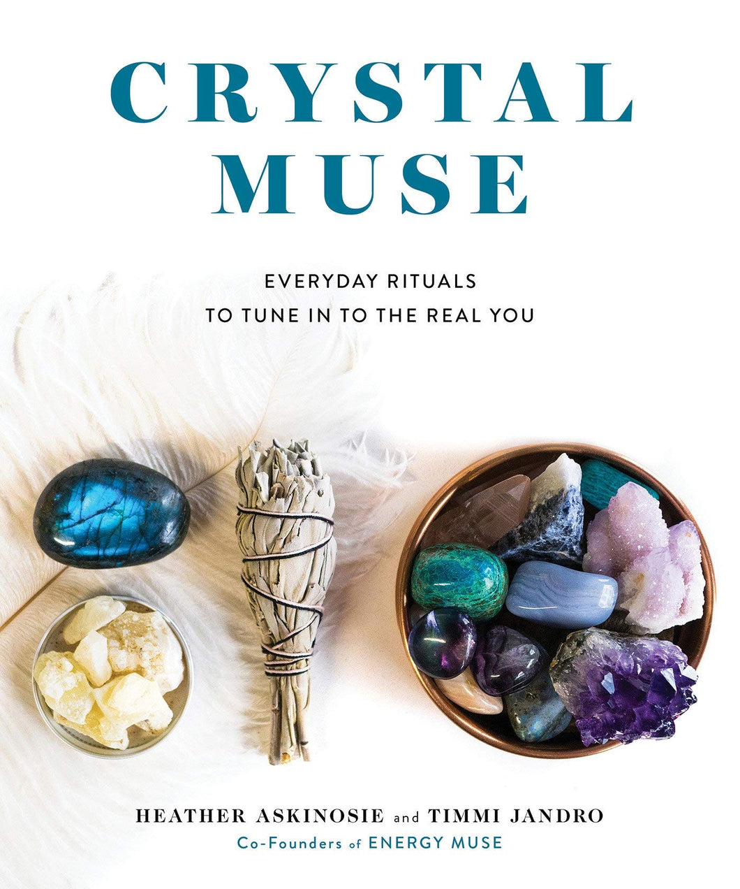 CRYSTAL MUSE - Author: Askinosie, Heather and Jandro, Timmi
