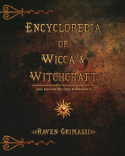 Load image into Gallery viewer, ENCYCLOPEDIA OF WICCA & WITCHCRAFT - Author: Grimassi, Raven