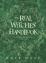 Load image into Gallery viewer, REAL WITCHES HANDBOOK - Author: West, Kate