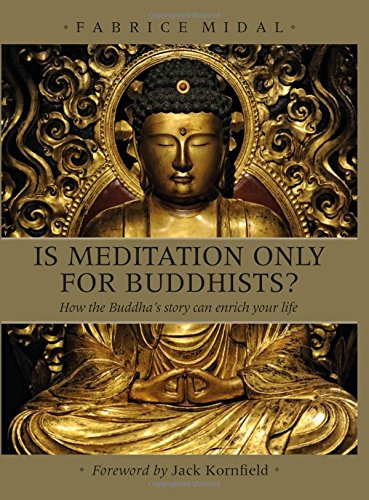 IS MEDITATION ONLY FOR BUDDHISTS? - Author: Midal, Fabrice