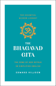THE BHAGAVAD GITA - Author: Viljoen, Edward