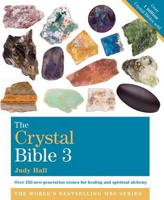 THE CRYSTAL BIBLE VOL 3 - Author: Hall, Judy