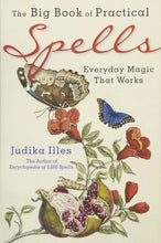 Load image into Gallery viewer, THE BIG BOOK OF PRACTICAL SPELLS - Author: Illes, Judika