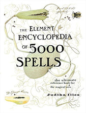 Load image into Gallery viewer, THE ELEMENT ENCYCLOPEDIA OF 5000 SPELLS - Author: Illes, Judika