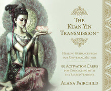 Load image into Gallery viewer, THE KUAN YIN TRANSMISSION DECK - 55 Activation Deck