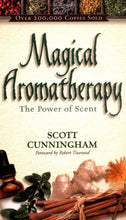 Load image into Gallery viewer, MAGICAL AROMATHERAPY - Author: Cunningham, Scott