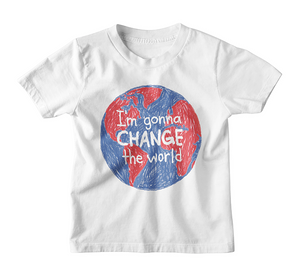 Vote Collection- I'm Gonna Change the World