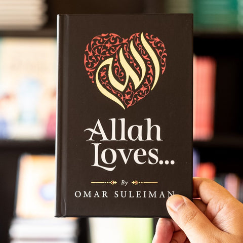 Allah Loves by Omar Suleiman