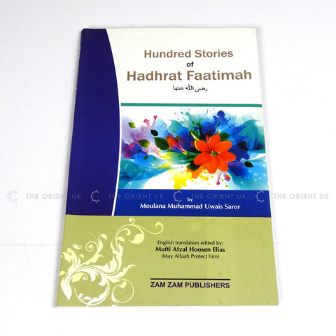 Hundred Stories Of Hadhrat Fatimah
