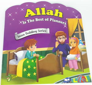 Allah Is The Best Of Planners - Imaan Building Series