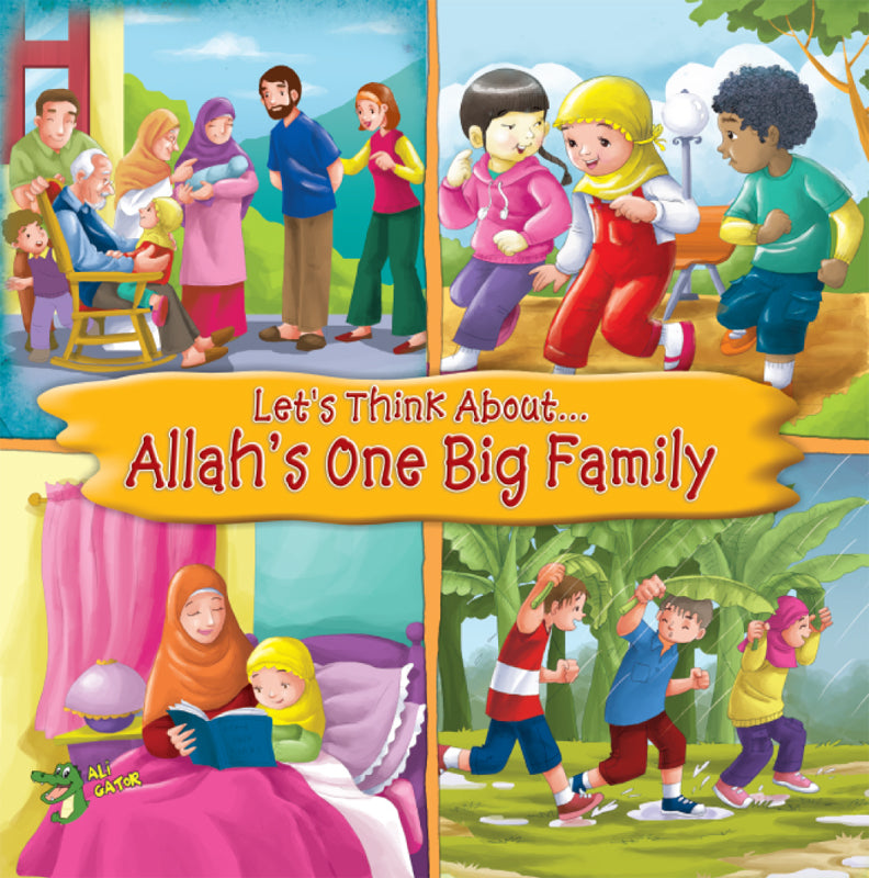 Let's Think About...Allah's One Big Family