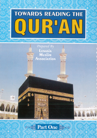Towards Reading the Quraan by Lenasia Muslim Association