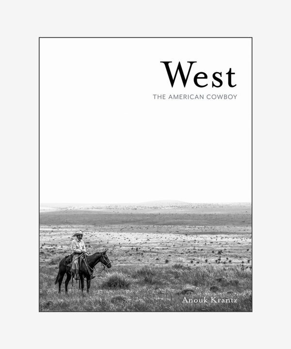 West: The American Cowboy by Anouk Krantz