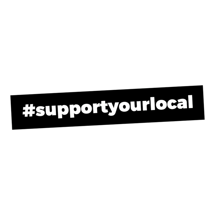 #SupportYourLocal