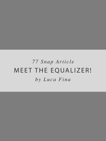 Meet the Equalizer - Snap Article