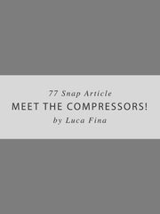 Meet the Compressors - Snap Article - Mix My Music