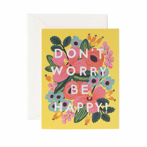 Don't Worry, Be Happy Greeting Card