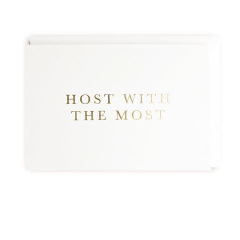 Host with the Most Greeting Card