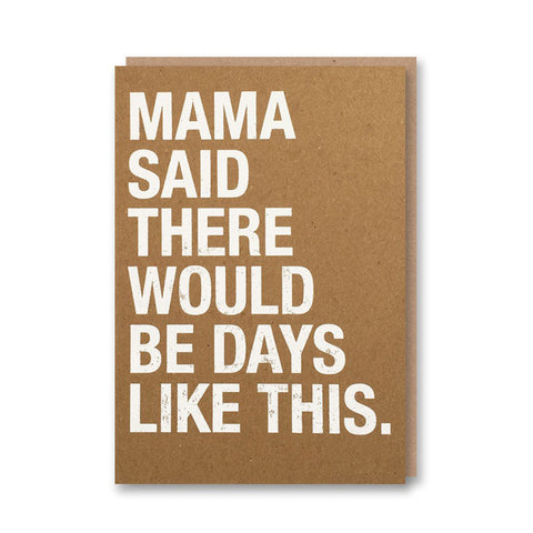 Mama Said Greeting Card