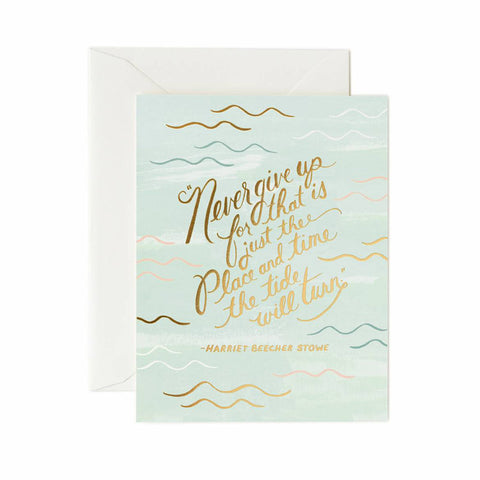 Tide Will Turn Greeting Card