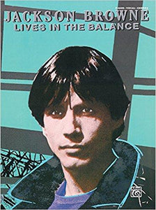 Lives In The Balance Songbook