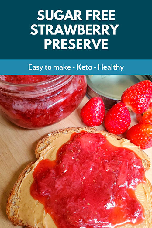 SUGAR FREE STRAWBERRY PRESERVE