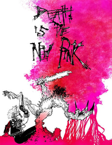 Death is the New Pink (signed) Softcover
