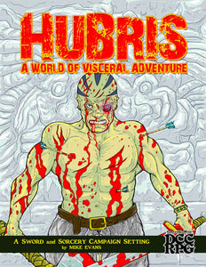 Hubris: A World of Visceral Adventure (signed) Limited Edition Hardcover