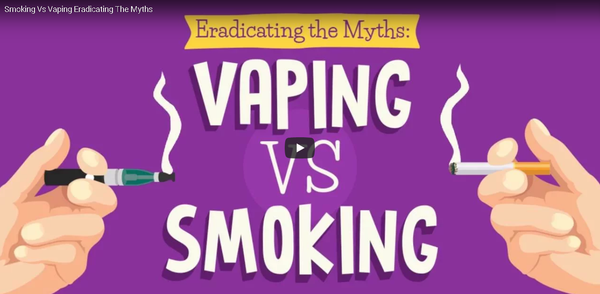 Smoking Vs Vaping Eradicating the Myths (Video)