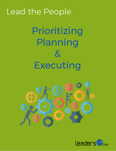 Prioritizing, Planning, and Executing