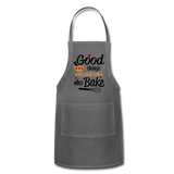 Good Things Come To Those Who Bake Adjustable Apron - charcoal