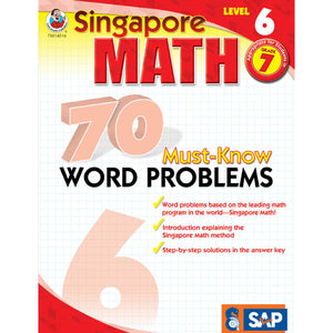Singapore Math 70 Must-Know Word Problems Resource Book, Level 6, Grade 7