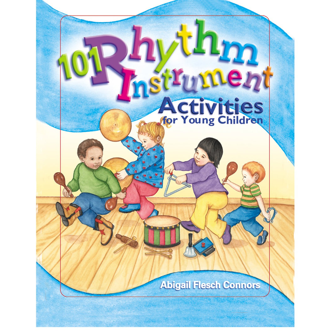 101 Rhythm Instrument Activities for Young Children Book