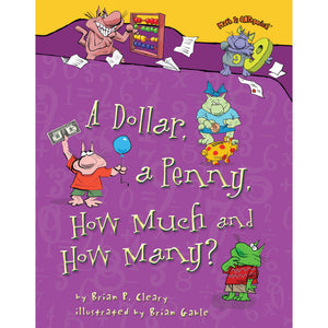 Math Is CATegorical®, A Dollar, a Penny, How Much and How Many?