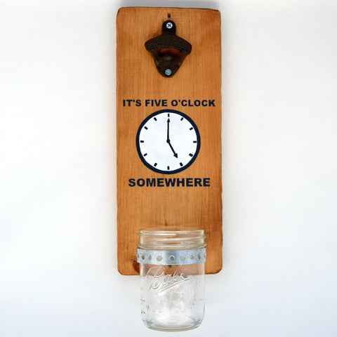 It's Five O'Clock Somewhere - Wall Mounted Bottle Opener with Cap Catcher - Cranberry Collective - Cape Cod Gifts - Beach and Nautical Decor