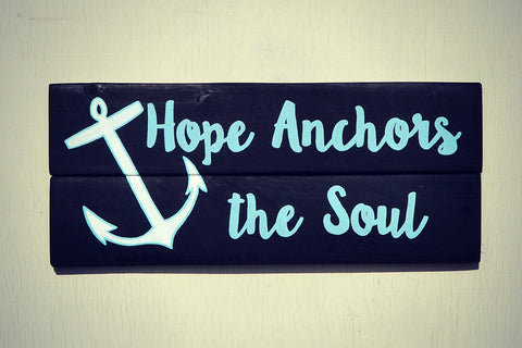 Hope Anchors the Soul Reclaimed Wood Sign Dark Wood Stain
